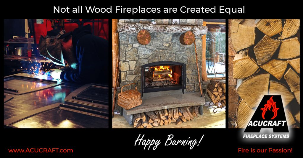 Not all Wood Fireplaces are Created Equal