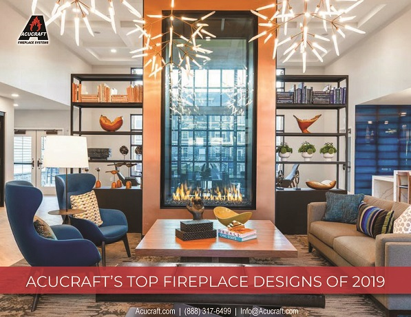 acucraft's top fireplace designs of 2019