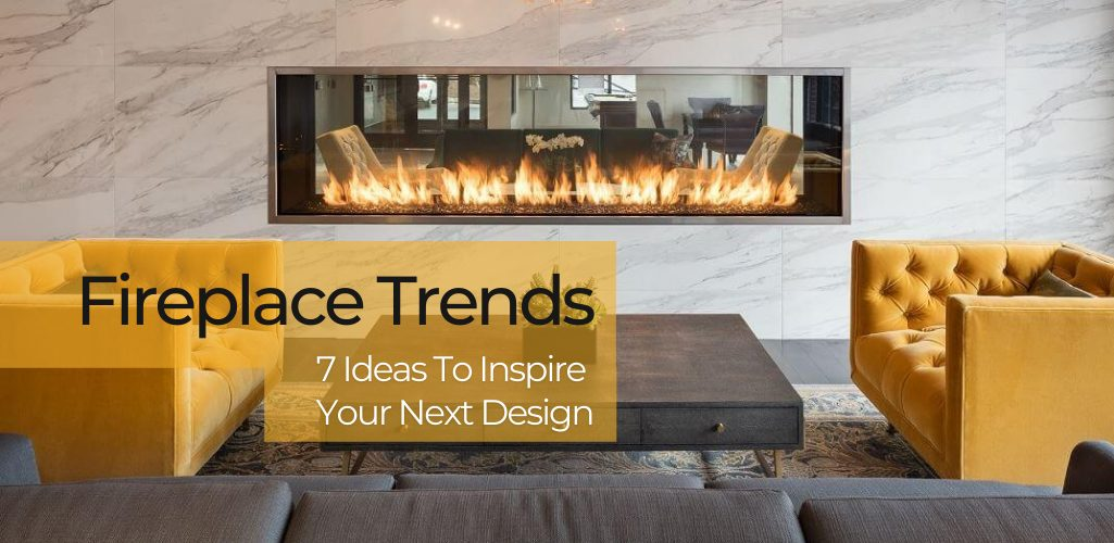 fireplace trends 2020