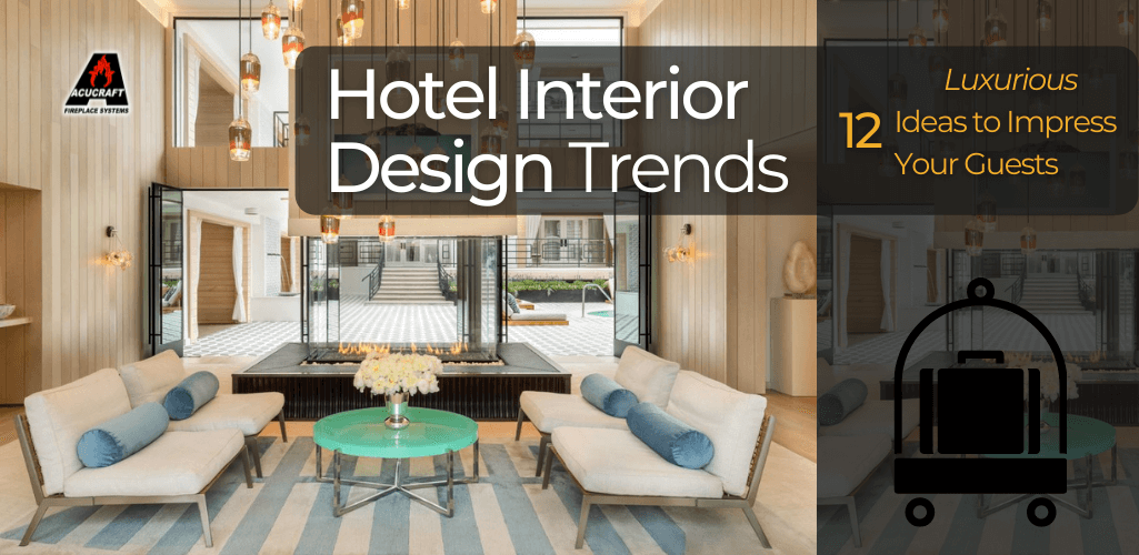 Hotel Interior Design Trends